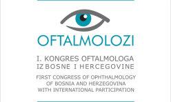 1. Kongres oftalmologa u BiH sa međunarodnim učešćem